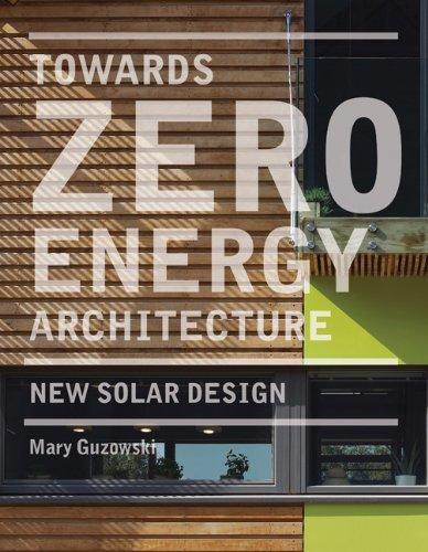 Towards Zero-energy Architecture towards zero energy architecture