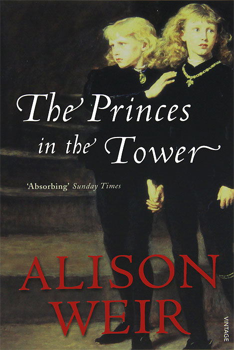 The Princes in the Tower richard iii and the princes in the tower