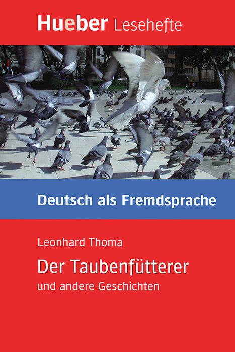 Der Taubenfutterer und andere Geschichten passagier und andere geschichten der