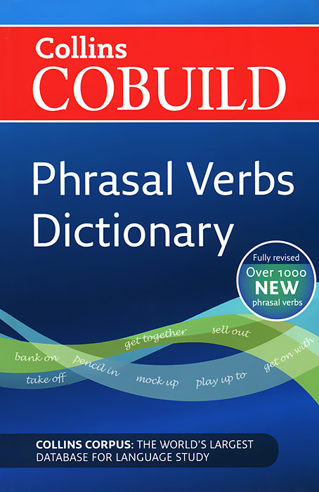 Collins Cobuild: Phrasal Verbs Dictionary phrasal verb organiser with mini dictionary