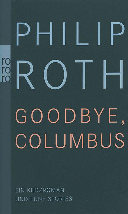 Goodbye, Columbus die leiden des jungen werther
