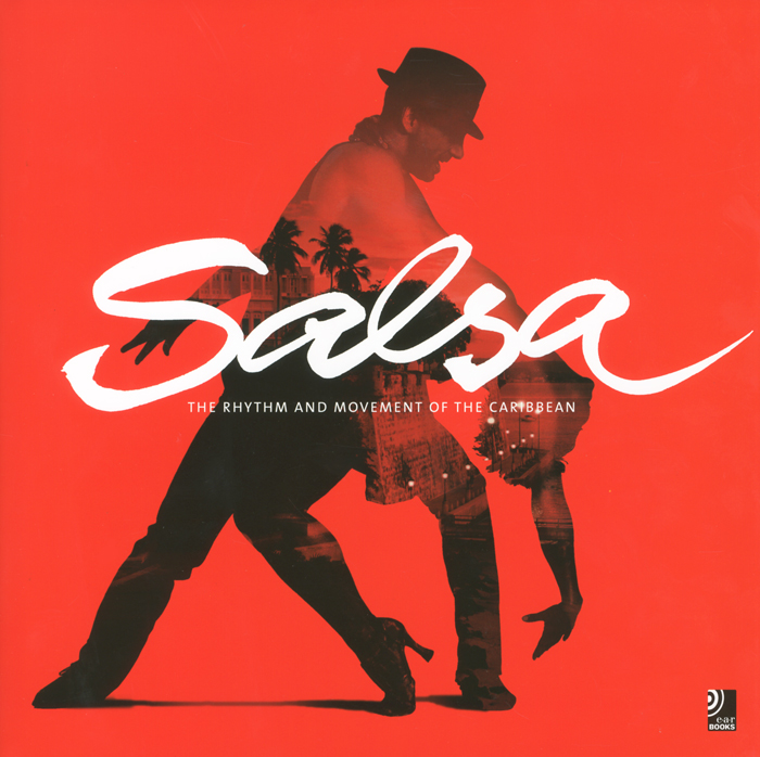 Salsa: The Rhythm and Movement of the Caribbean (+ 4 CD) reflex control of posture and movement 50