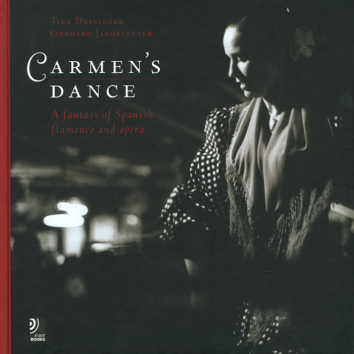 Carmen's Dance: A Fantasy of Spanish Flamenco and Opera (+ 4 CD) виниловая пластинка romeros the world of flamenco
