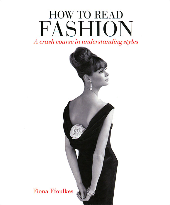 How to Read Fashion: A Crash Course in Understanding Styles crash romeo crash romeo give me the clap