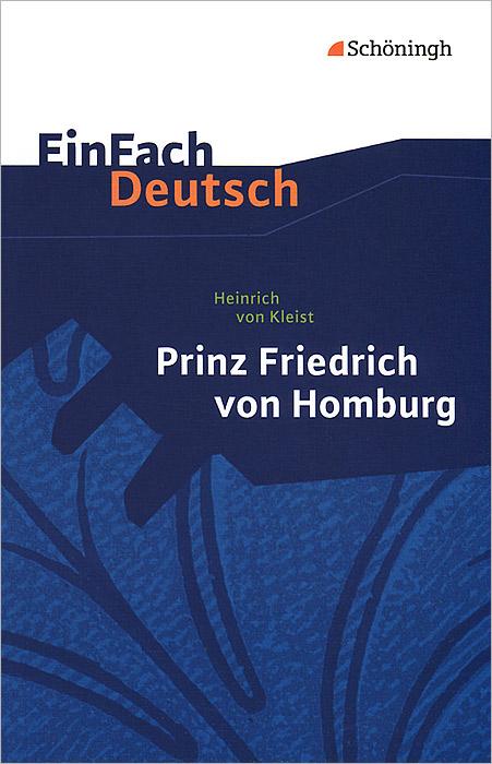 Prinz Friedrich von Homburg prince friedrich of homburg paper