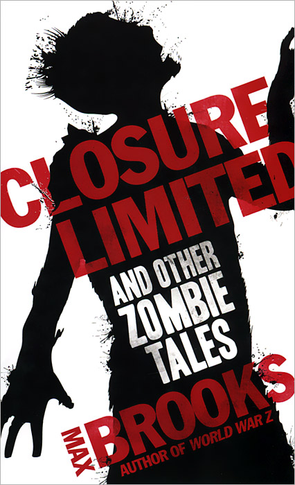 Closure, Limited and other Zombie Tales tales of horror