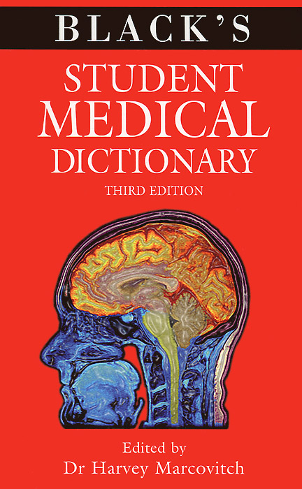 Black's Student Medical Dictionary the illustrated dictionary of boating terms – 2000 essential terms for sailors