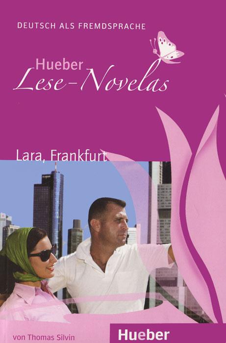 Hueber Lese-Novelas: Lara, Frankfurt чайник lara lr00 04 r
