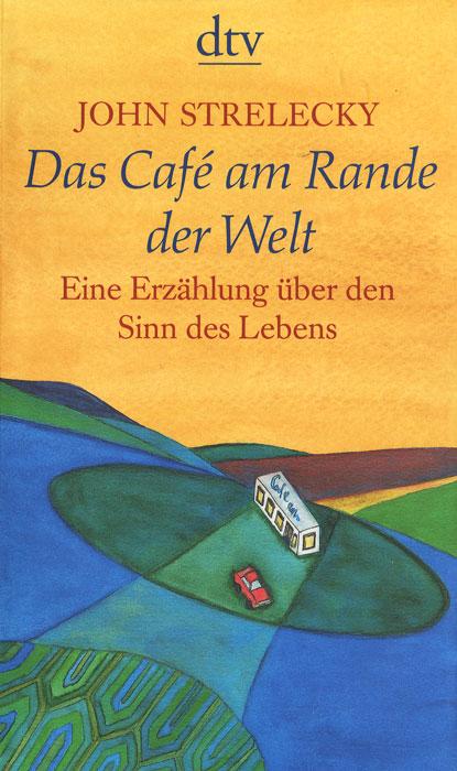 Das Cafe am Rande der Welt der gute mensch von sezuan