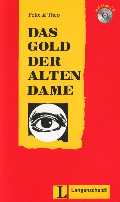 Das Gold Der Alten D...