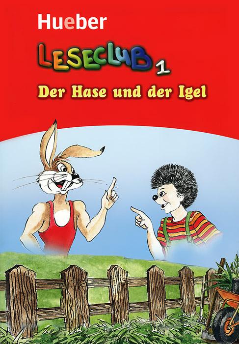 Leseclub 1: Der Hase und der Igel passagier und andere geschichten der