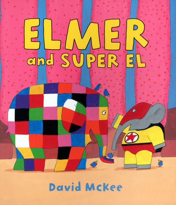 Elmer and Super El elmer and super el