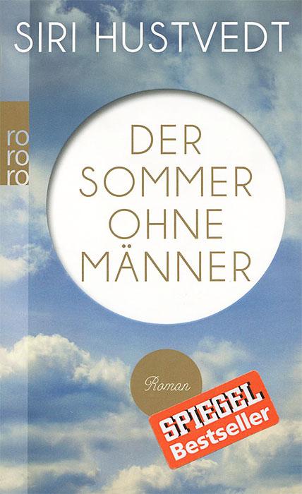 Der Sommer Ohne Manner jugend ohne gott