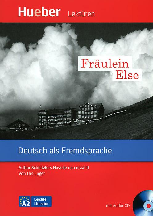 Fraulein Else (+ CD) else