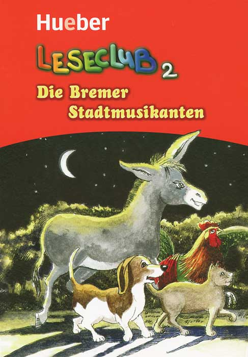 Leseclub 2: Die Bremer Stadtmusikanten bremer stadtmusikanten die leseheft cd niveau a2