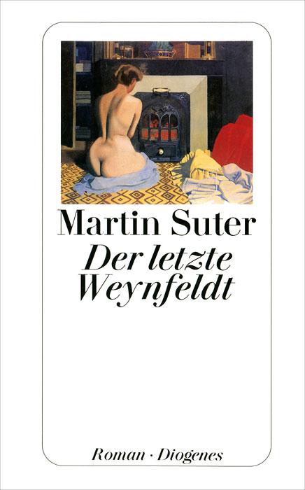 Der letzte Weynfeldt...