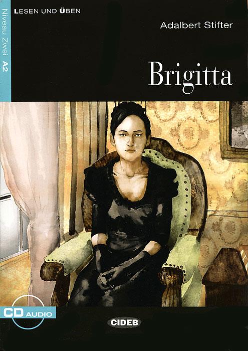 Brigitta (+ CD) die entscheidung cd