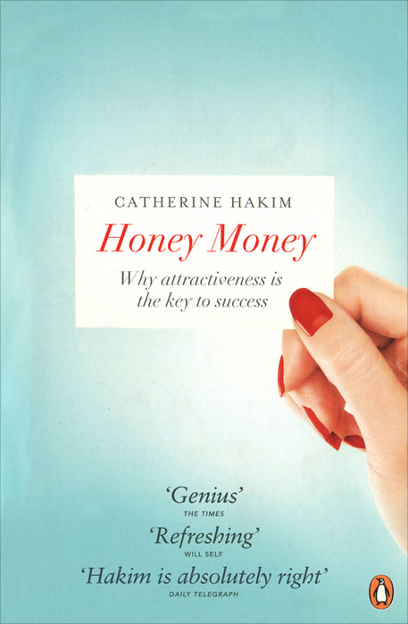 Honey Money: Why Attractiveness is the Key to Success