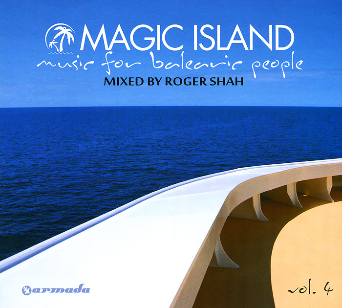 Magic Island: Music For Balearic People. Vol. 4. Mixed By Roger Shah (2 CD)