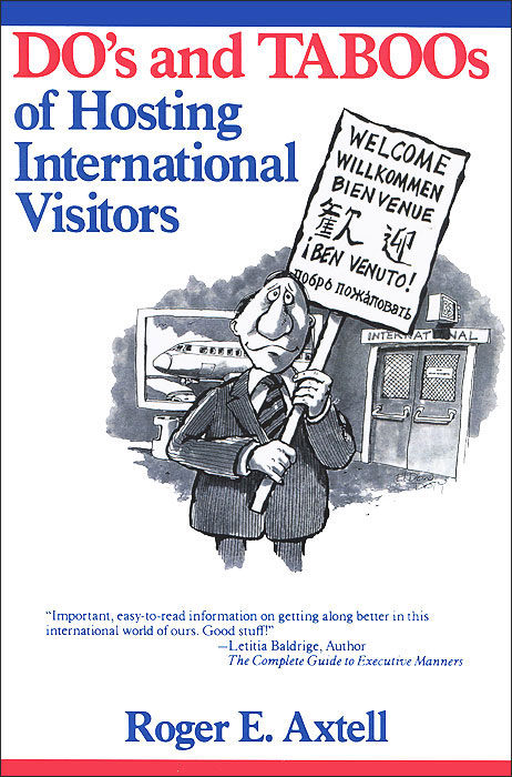 The Do's and Taboos of Hosting International Visitors business and ethics in a country with political socio economic crisis