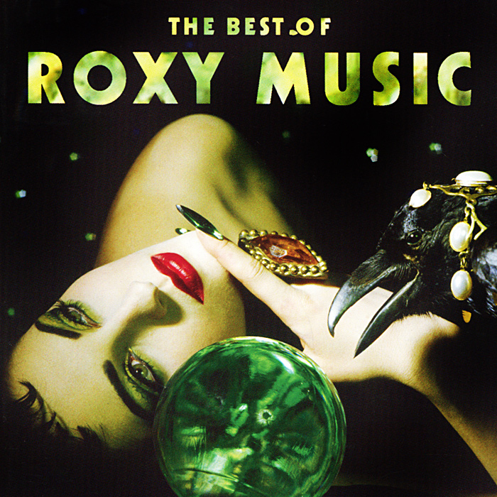 Roxy Music Roxy Music. The Best Of Roxy Music roxy music roxy music the complete studio albums 8 lp box