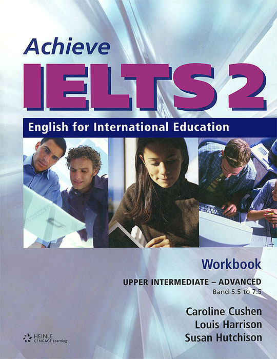 Achieve IELTS 2: English for International Education (+ CD-ROM) mission ielts 2 academic student s book