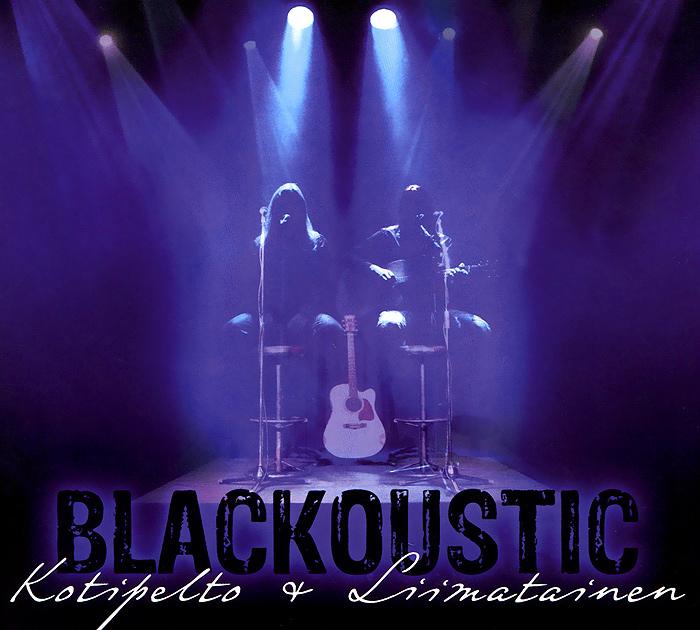 Kotipelto & Liimatainen. Blackoustic