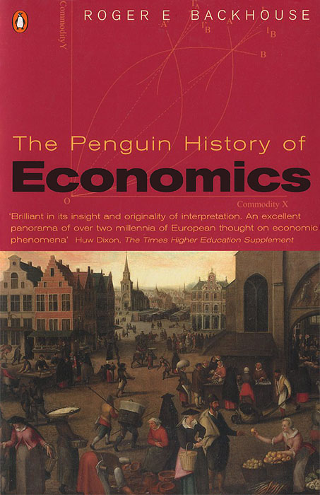 The Penguin History of Economics stuart cunningham terry flew adam swift media economics