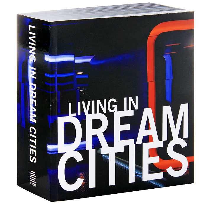 Living in Dream Cities