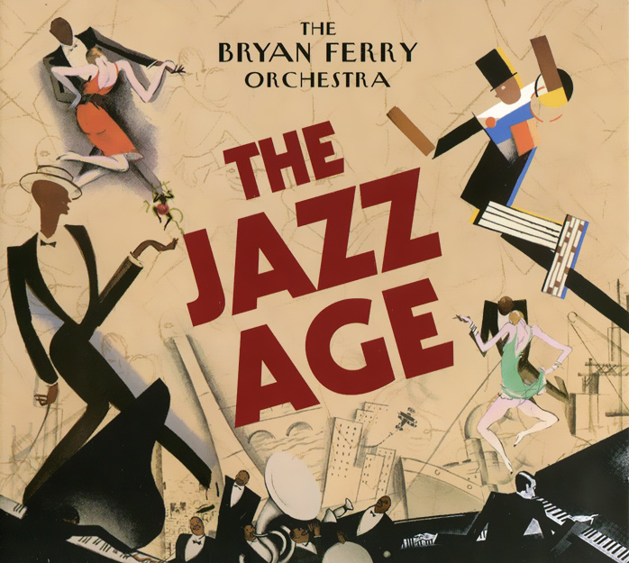 Брайан Ферри,The Bryan Ferry Orchestra Bryan Ferry, The Bryan Ferry Orchestra. The Jazz Age все цены