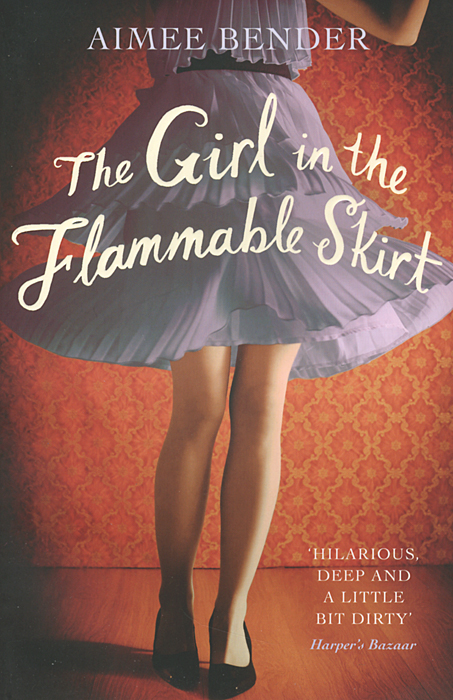 The Girl in the Flammable Skirt the lonely polygamist – a novel