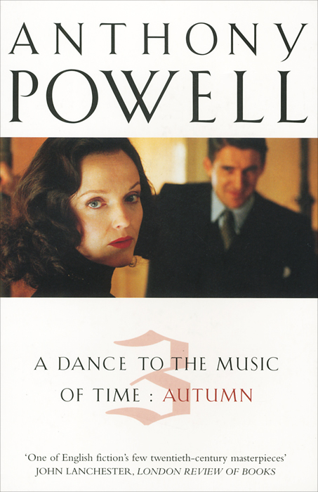 A Dance To The Music Of Time: Volume 3: Autumn proust marcel in search of lost time volume iii