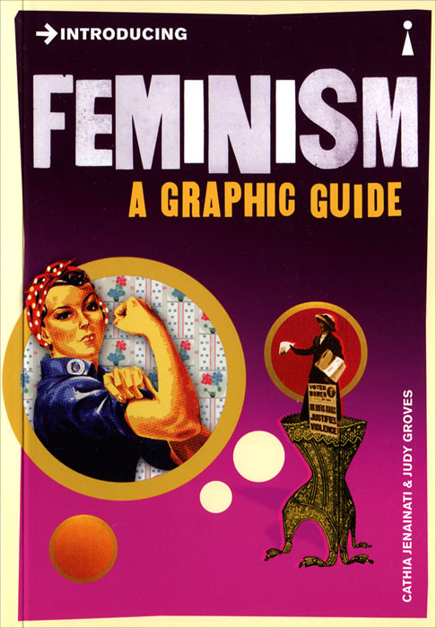 Introducing Feminism: A Graphic Guide все цены