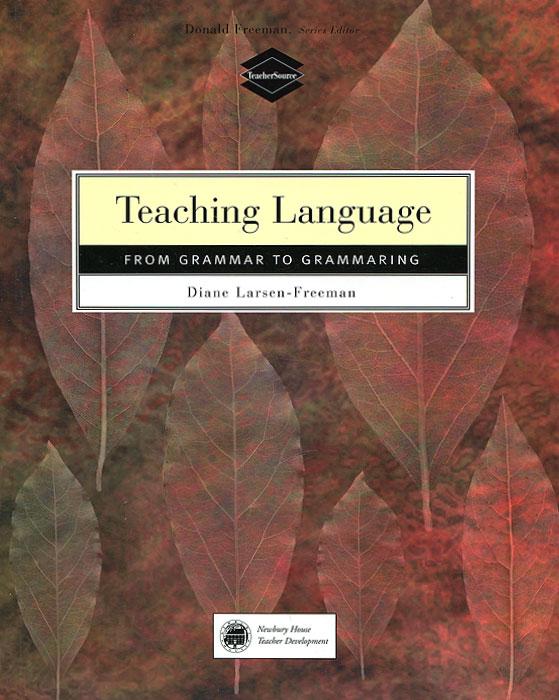 Teaching Languages: From Grammar to Grammaring activity based language teaching