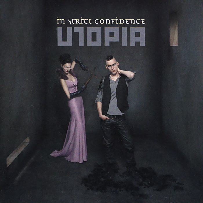 In Strict Confidence In Strict Confidence. Utopia