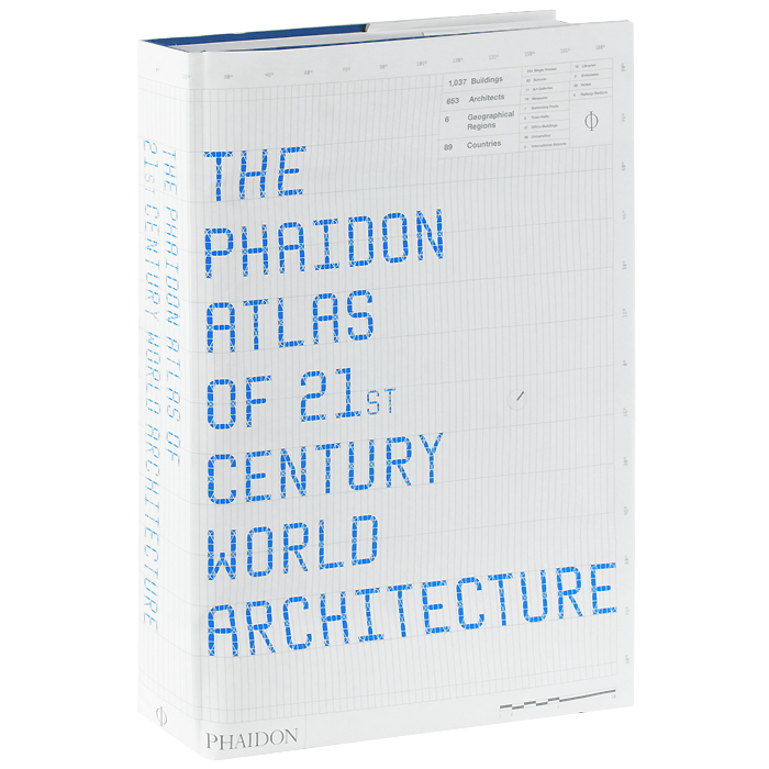 Phaidon Atlas of 21st Century World Architecture an atlas of astronomy