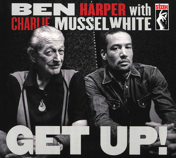 Ben Harper With Charlie Musselwhite. Get Up!