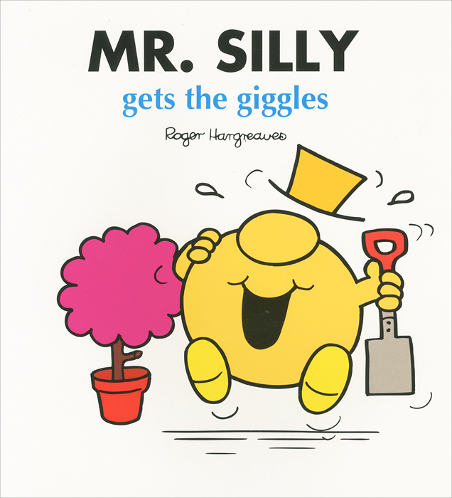 Mr. Silly Gets the Giggles
