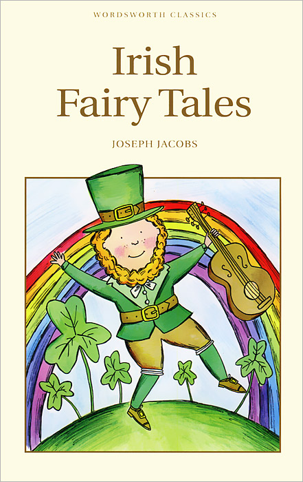 Irish Fairy Tales nataliya vasilyeva the secrets of friendship fairy tales from magic forests isbn 9785448343049