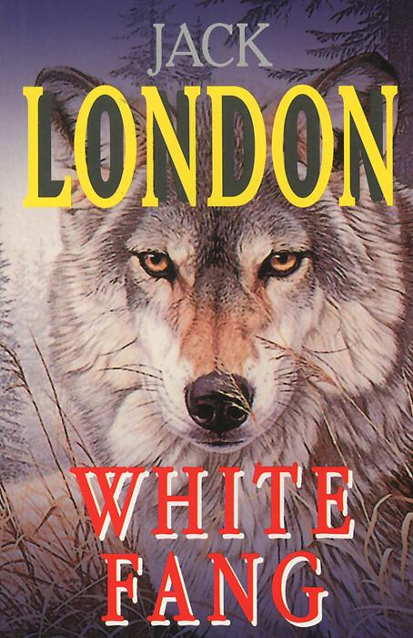 Jack London White Fang jack london hearts of three