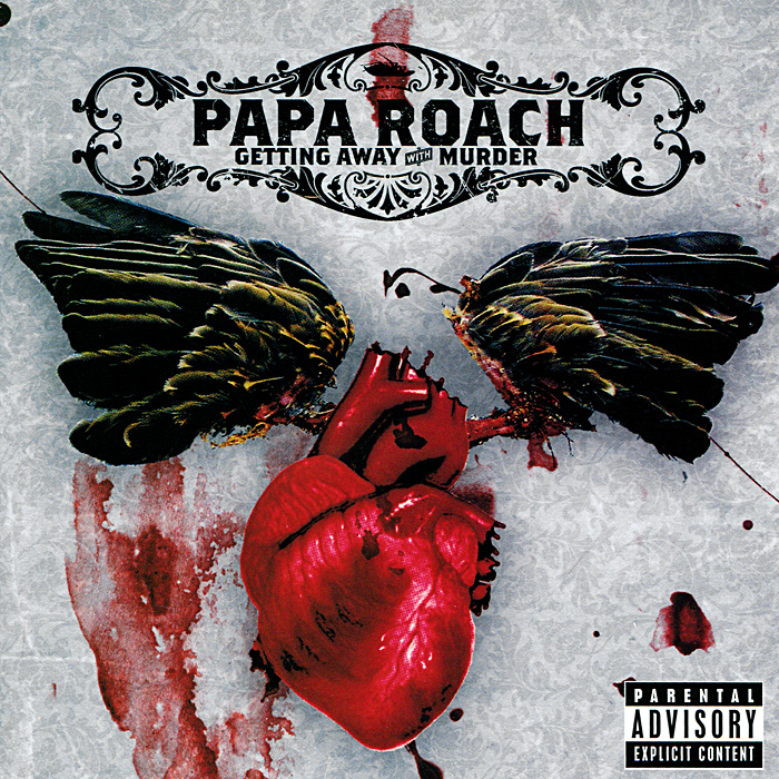 Papa Roach Papa Roach. Getting Away With Murder murder with reservations
