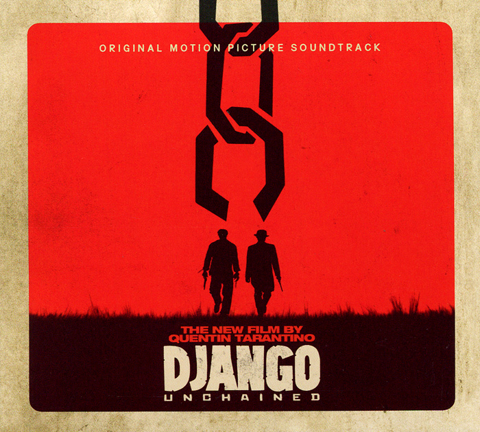 Django Unchained. Original Motion Picture Soundtrack