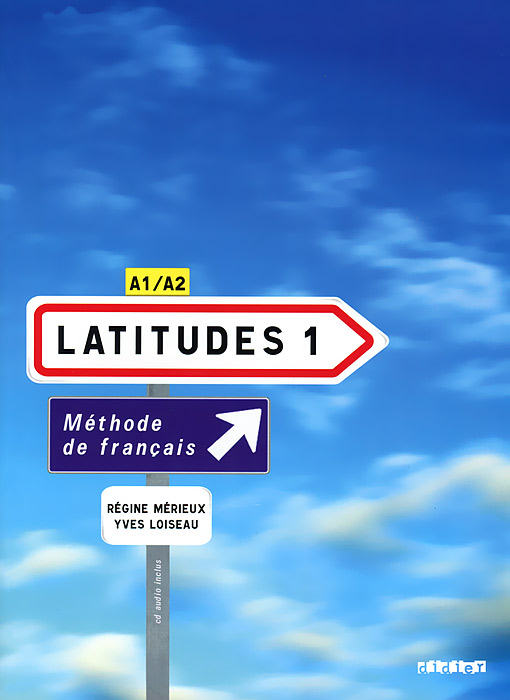 A1/A2 Latitudes 1 Methode De Francais (+ CD) latitudes