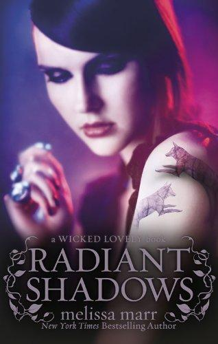 Radiant Shadows (Wicked Lovely) radiant shadows wicked lovely