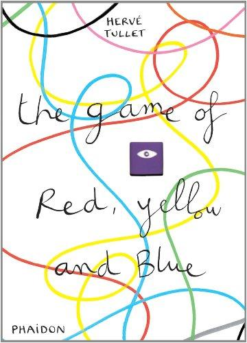 Tullet, Herve, The Game of Red, Yellow and Blue