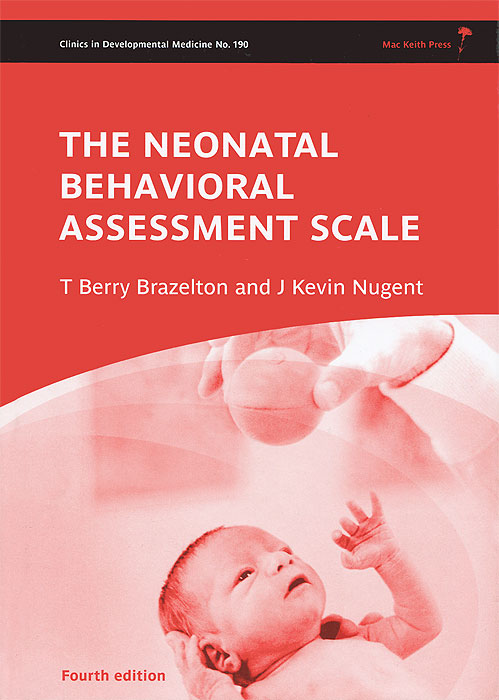 The Neonatal Behavioral Assessment Scale psychiatric interviewing and assessment