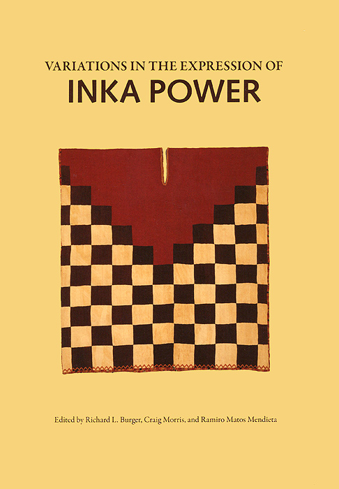Variations in the Expression of Inka Power a new lease of death