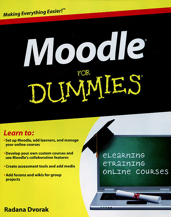 Moodle for Dummies until you