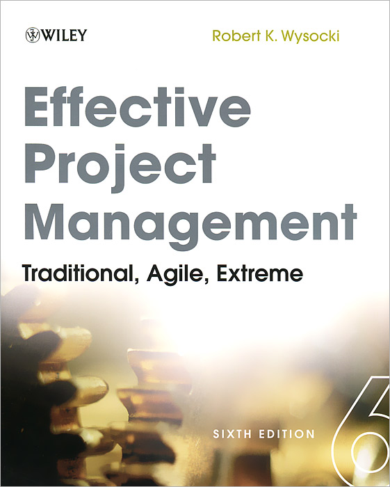Effective Project Management: Traditional, Agile, Extreme shahzeb anwar and zeeshan abbas awan effective green management