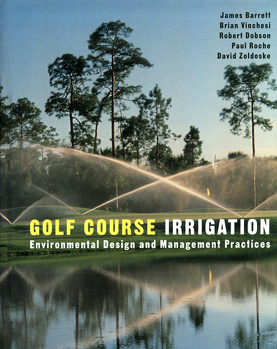 Golf Course Irrigation: Environmental Design and Management Practices krystel castillo villar supply chain network design including the cost of quality